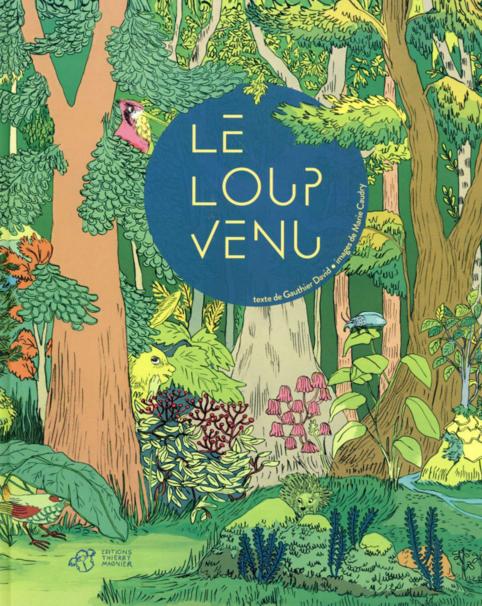 le_loup_venu_thierry_magnier