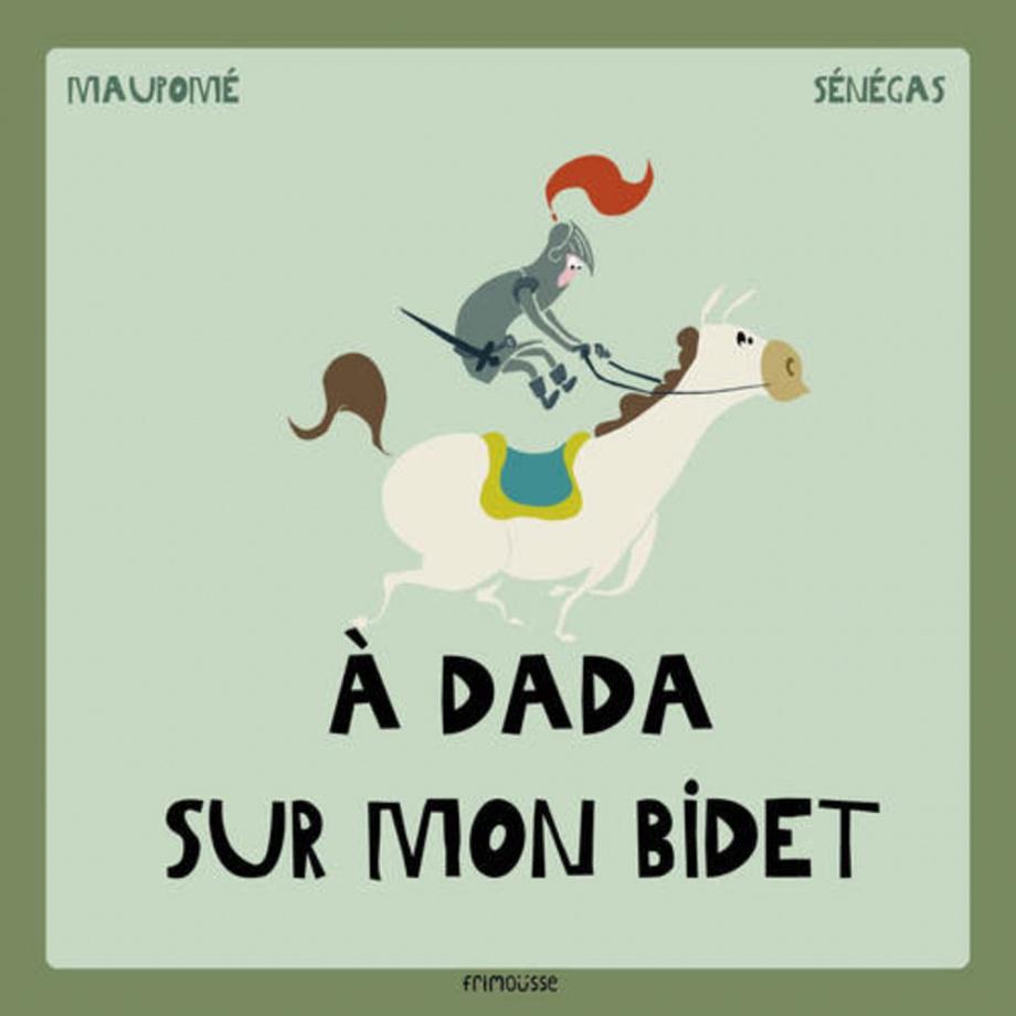 a_dada_sur_mon_bidet_frimousse_maupome_senegas