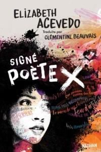 Signé Poète X, Elizabeth Acevedo