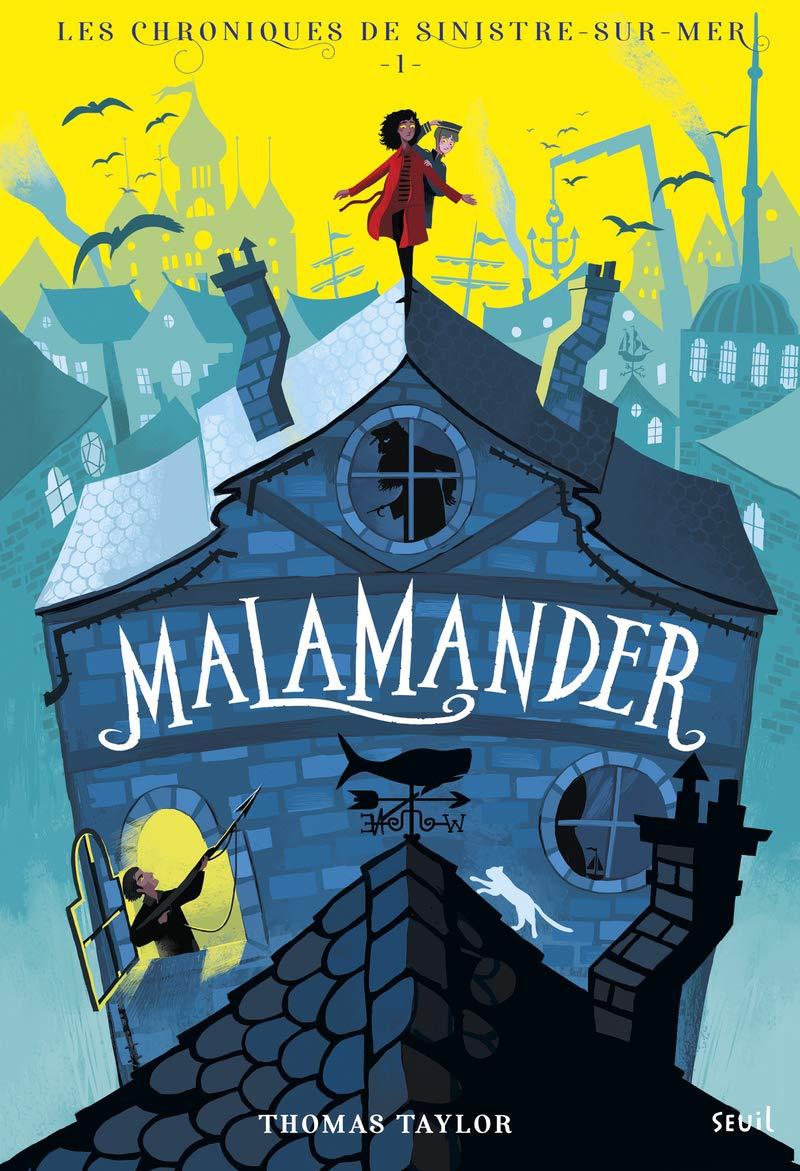 Malamander - Thomas Taylor